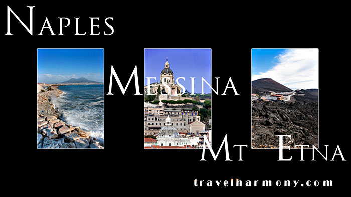 Naples, Messina & Mt Etna